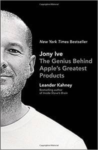 Jony Ive The genius behind Apple's greatest products